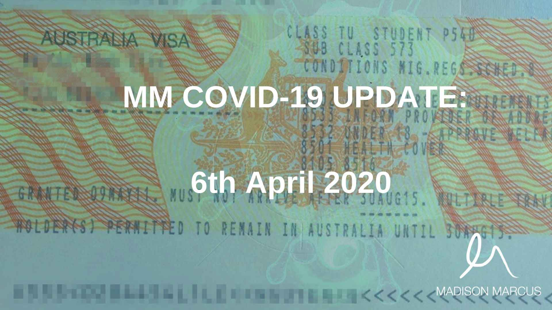 MM COVID-19 Update 6 April 2020: Coronavirus and Temporary Visa Holders