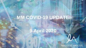COVID-19 UPDATE 9 APRIL 2020: BANKS TO HELP COMMERCIAL LANDLORDS WHO HELP TENANTS THROUGH CRISIS